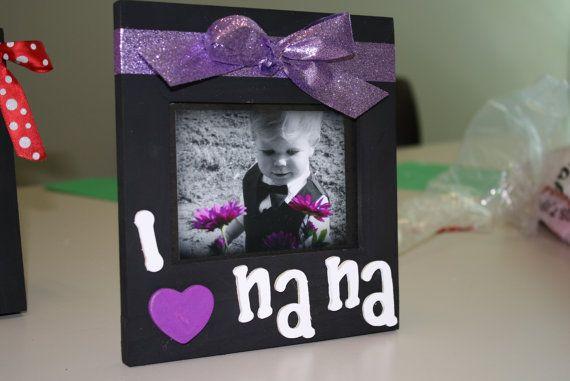 I love NaNa picture frame   Made by Megan   Pinterest   Grandparents ...