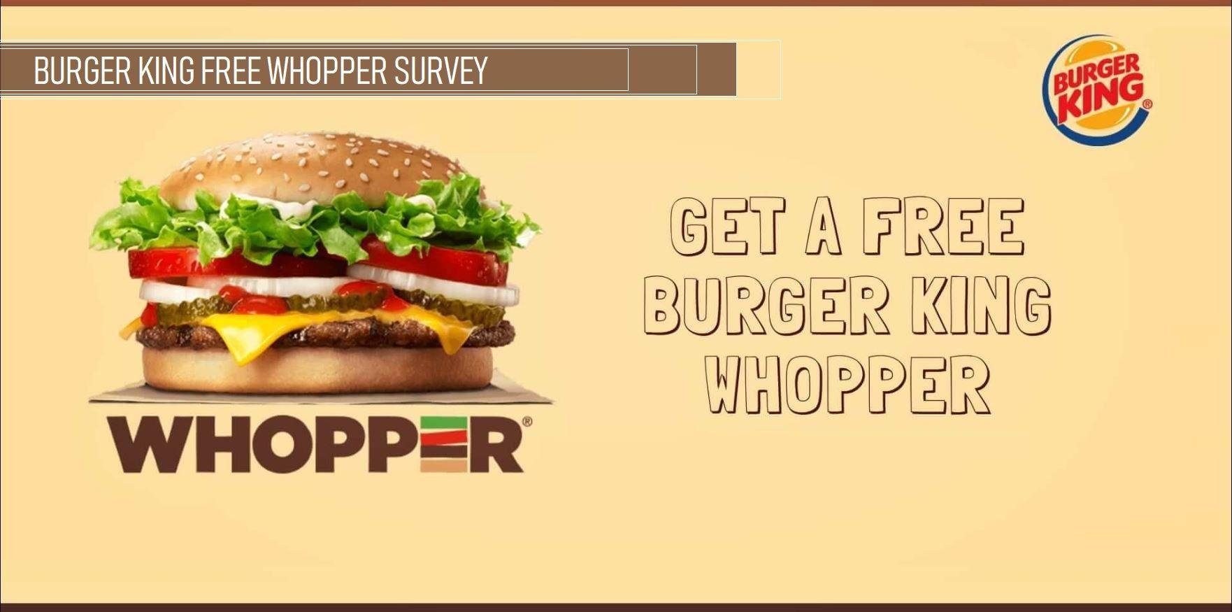 Wwwmybkexperiencecom Survey Free Whopper