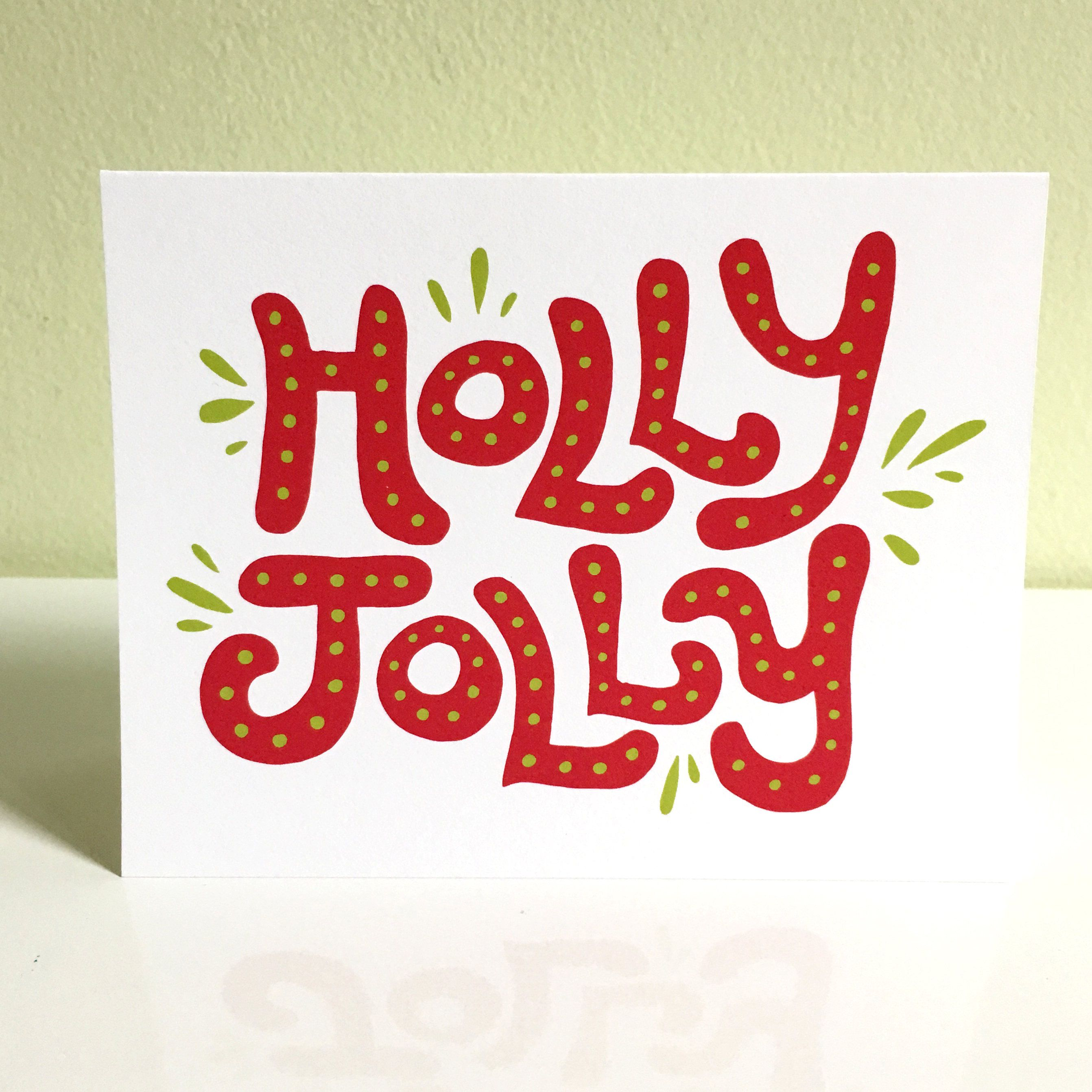 Holly Jolly Holiday Card Greeting Card Hand Drawn Card Lettering