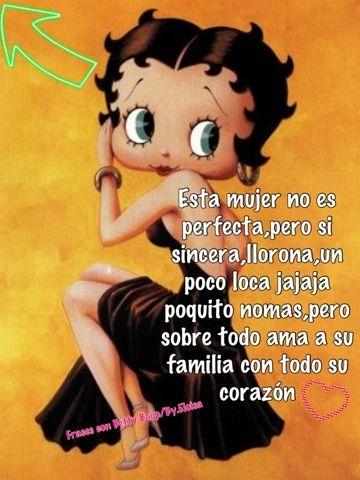 Frases Con Betty Boop Com No Soy Perfecta Facebook Pinterest