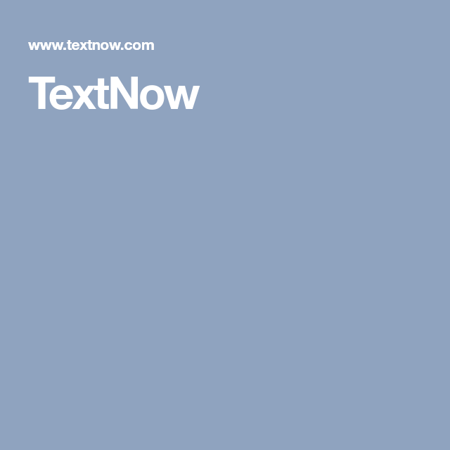 Textnow Texts Messages How To Plan