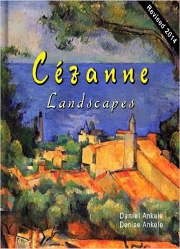 Cezanne: 185 Landscape Paintings  Post-impressionism  Paul Cezanne  Annotated Series