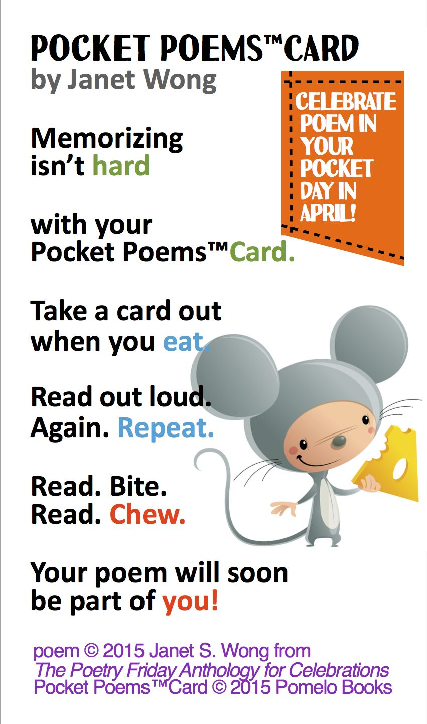 Pocket Poems Card By Janet Wong For Poem In Your Pocket Day In April From The Poetry Friday Anthology Poetry For Kids How To Memorize Things Teaching Poetry
