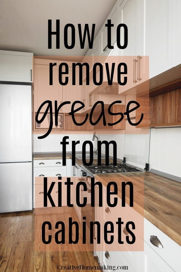 Removing Grease from Kitchen Cabinets | Cleaning hacks ...