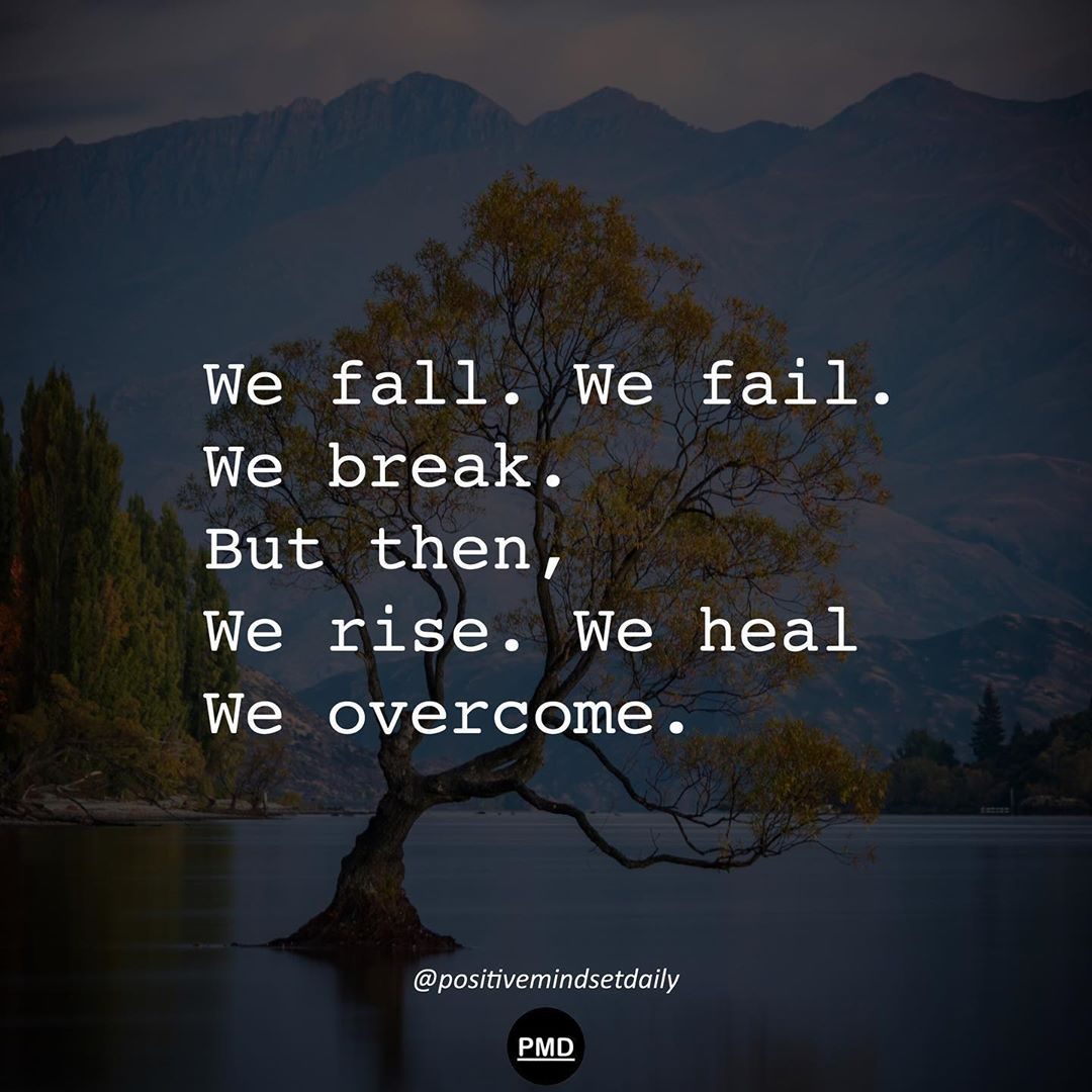 Positivemindsetdaily On Instagram The Greatest Glory In Living Lies Not In Never Falling But In Rising Eve Good Life Quotes Inspirational Quotes Life Quotes
