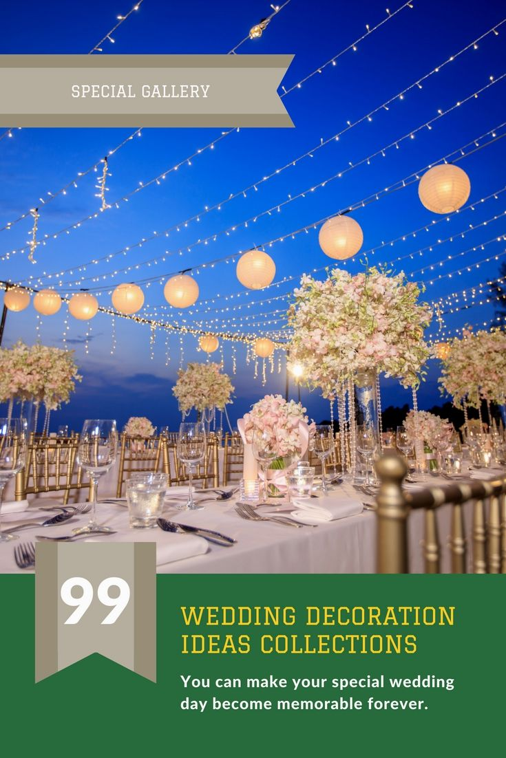 Wedding decor images  Dress Up A Personus Wedding Event Decorations By Having One Of These