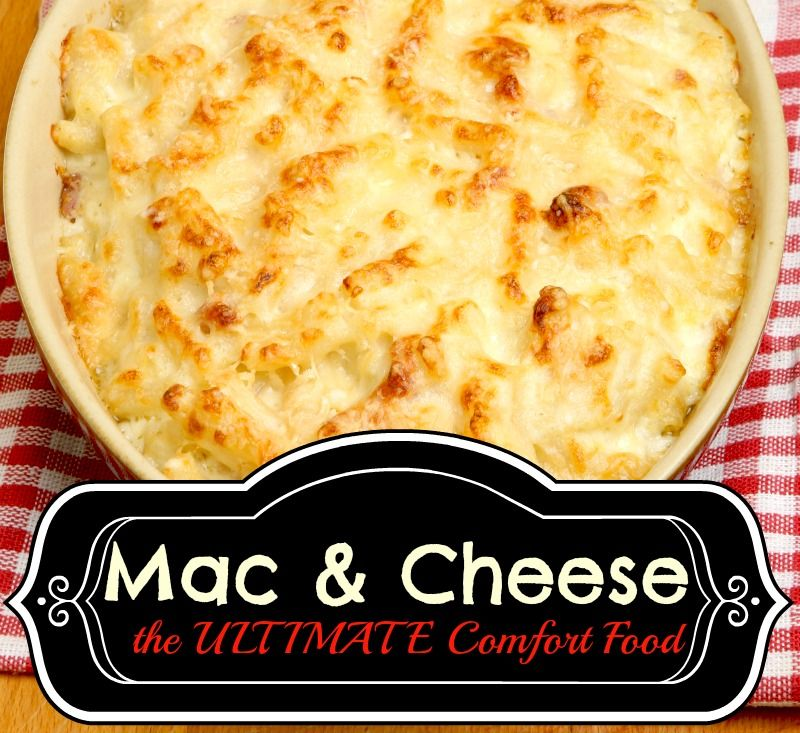 The Ultimate comfort food Mac and Cheese