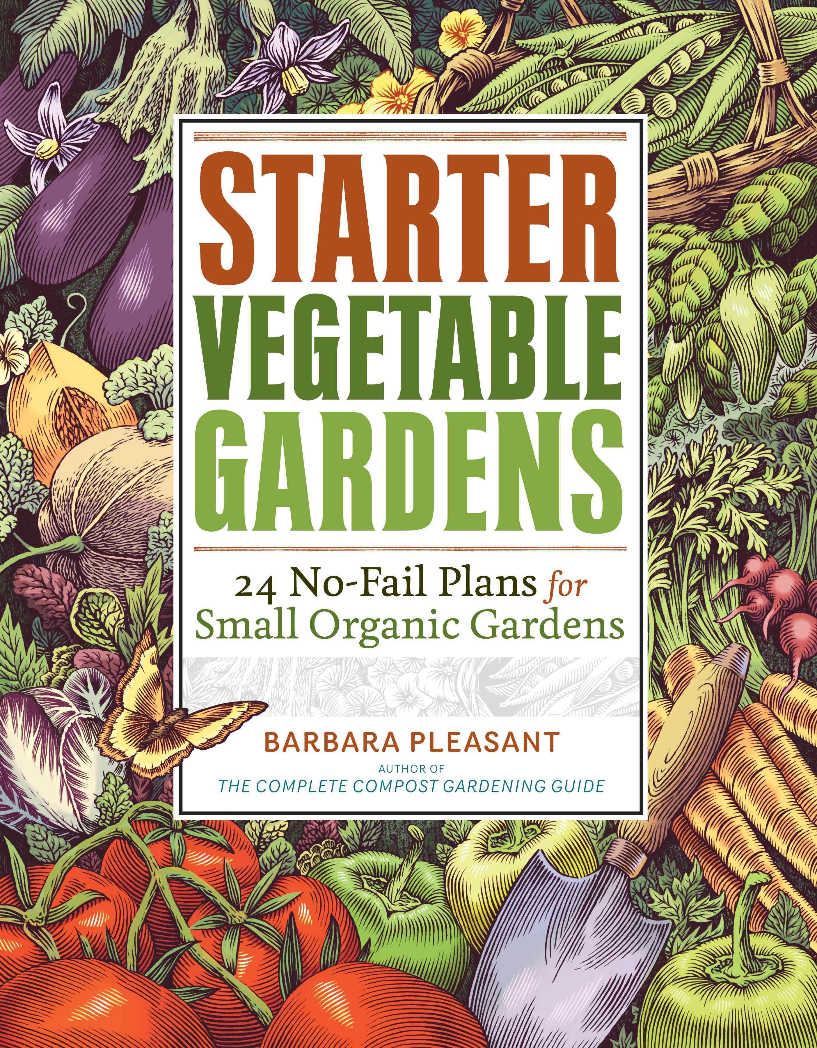 Starter Vegetable Gardens 24 No Fail Plans For Small 400 x 300