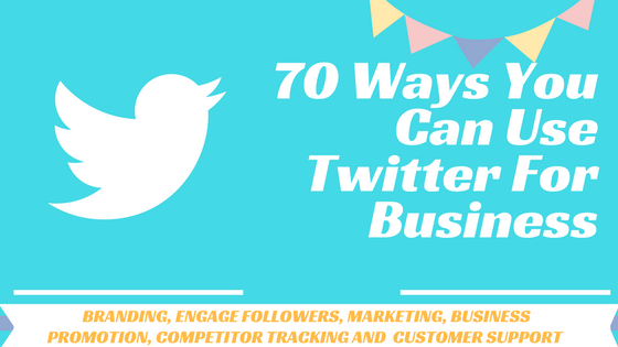 How To Use Twitter For Business Effectively Branding Marketing Recruitment Analysis Twitter For Business Twitter Marketing Learn Affiliate Marketing