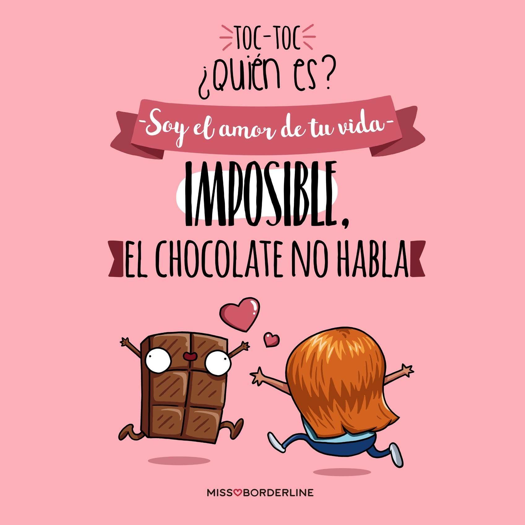 Toc Toc Quien Es El Amor De Tu Vida Imposible El Chocolate No