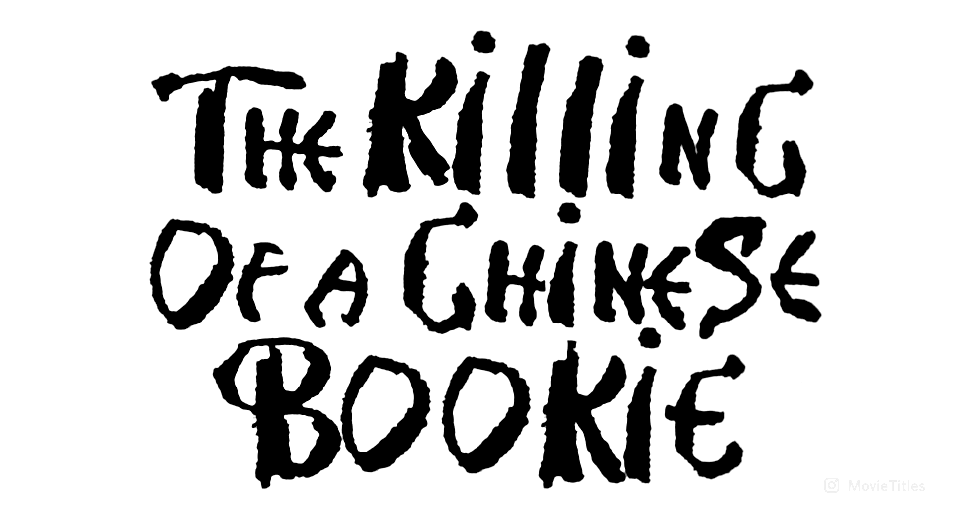 THE KILLING OF A CHINESE BOOKIE (1976) movie title