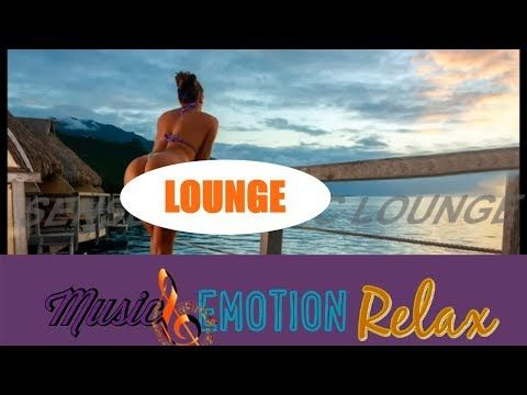 2) Chillout Summer Feelings Music Emotion Relax Chill out Lounge