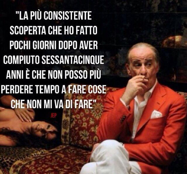 Quote From The Movie La Grande Bellezza Riflessioni Parole