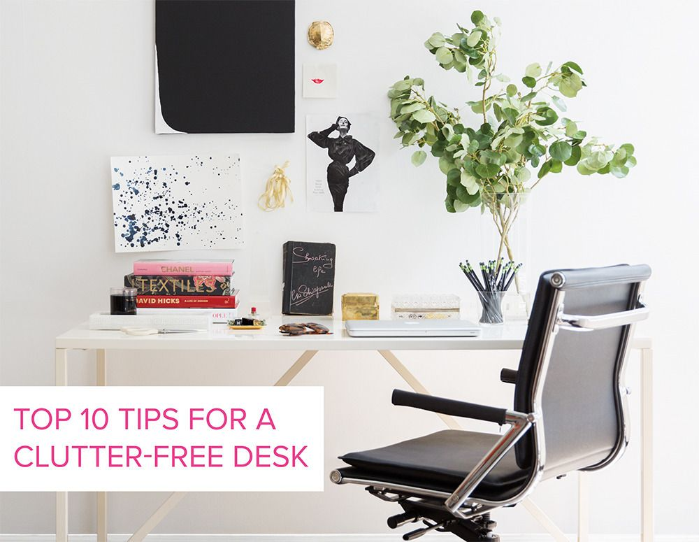 Top 10 Tips For A Clutter Free Desk. These Tricks Will Transform Your Messy  Desk Into A Clean, Organized Office Work Space. Clutter Free Is The Way To  Be!