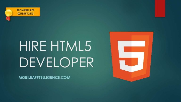 #HireHTML5Developer for HTML5 Development and #HTML5GameDevelopment  To know more - http://www.slideshare.net/Mobileapptelligence/hire-html5-developer-for-html5-development-and-html5-game-development