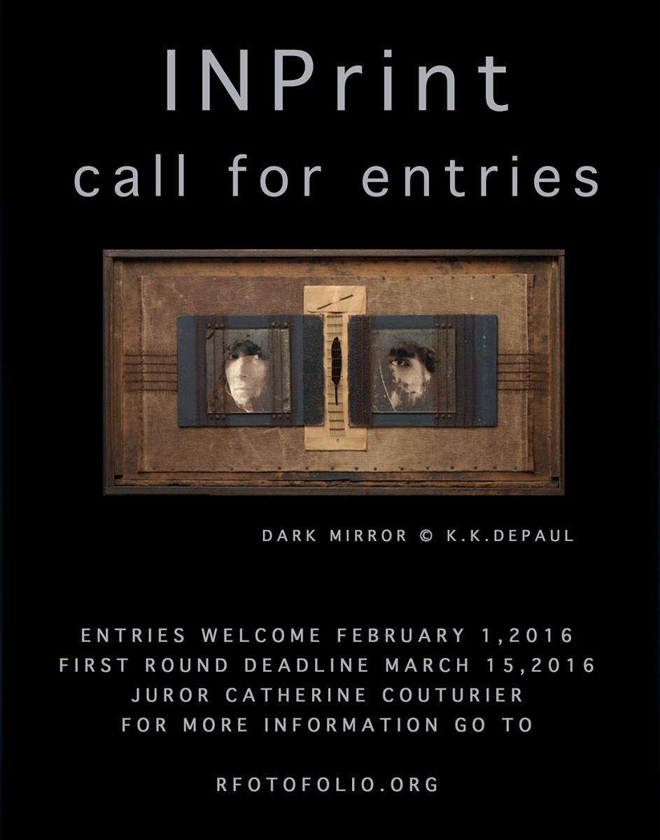 INPrint 2016 This call for entry puts the focus on the final product of the artist vision, the photographic print or object, not the jpeg on the screen. Rfotofolio wants to encourage ...