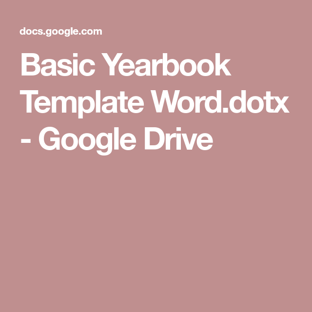 Basic Yearbook Template Word.dotx - Google Drive | Yearbook | Pinterest