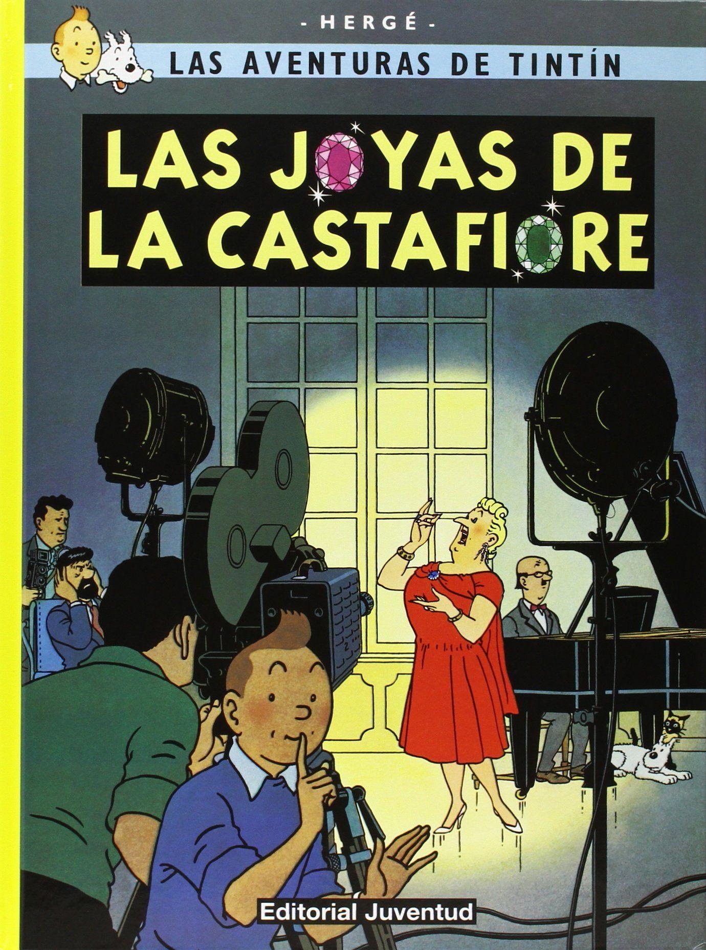 Las Joyas De La Castafiore Herge Las Aventuras De Tintin Tintin Portadas De Libros