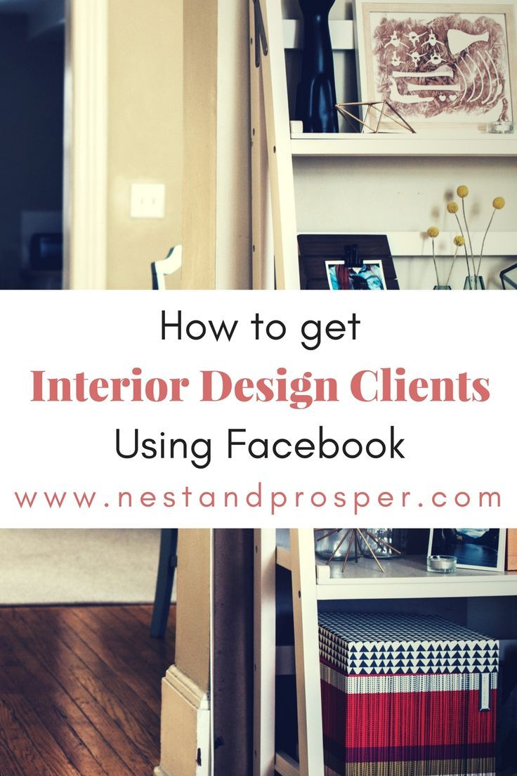 How To Get Interior Design Clients Using Facebook