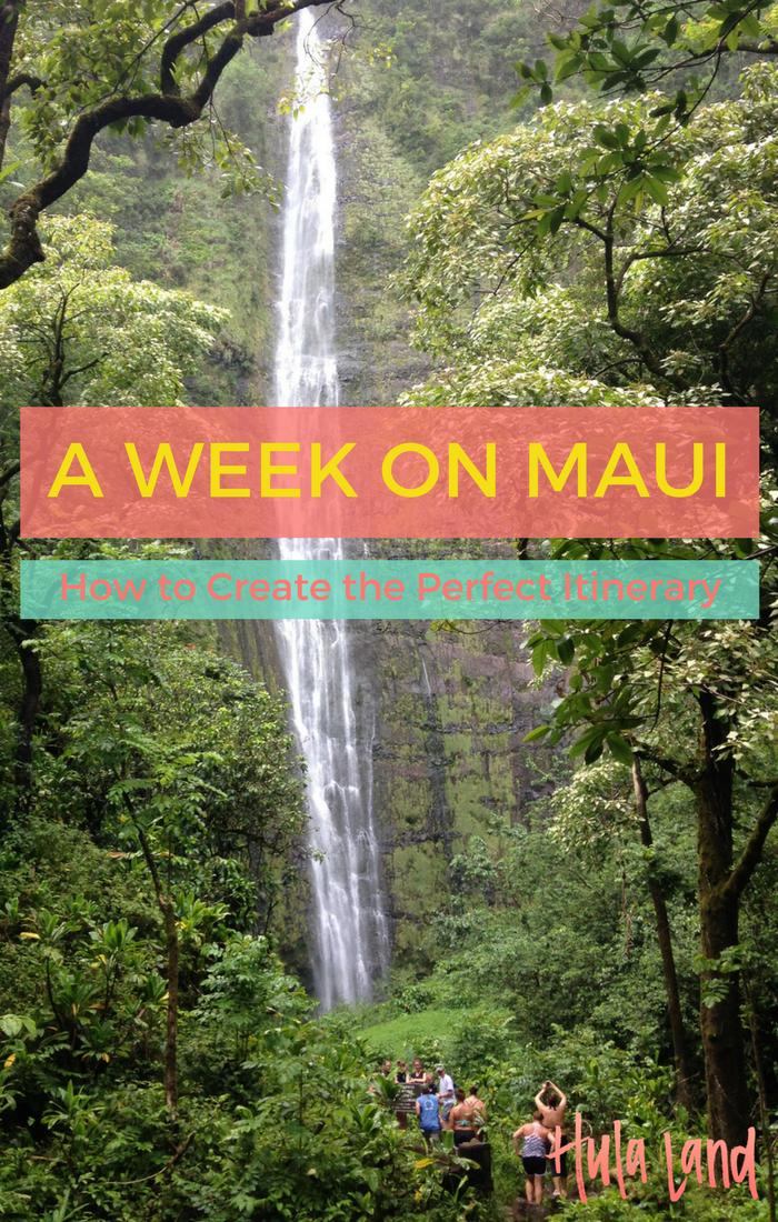The Best 6 Day Maui Itinerary Maui Travel Hawaii