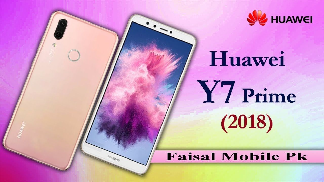 Huawei Y7 Prime 2018 First Look | Y7 Prime 2018 Price, Specs and