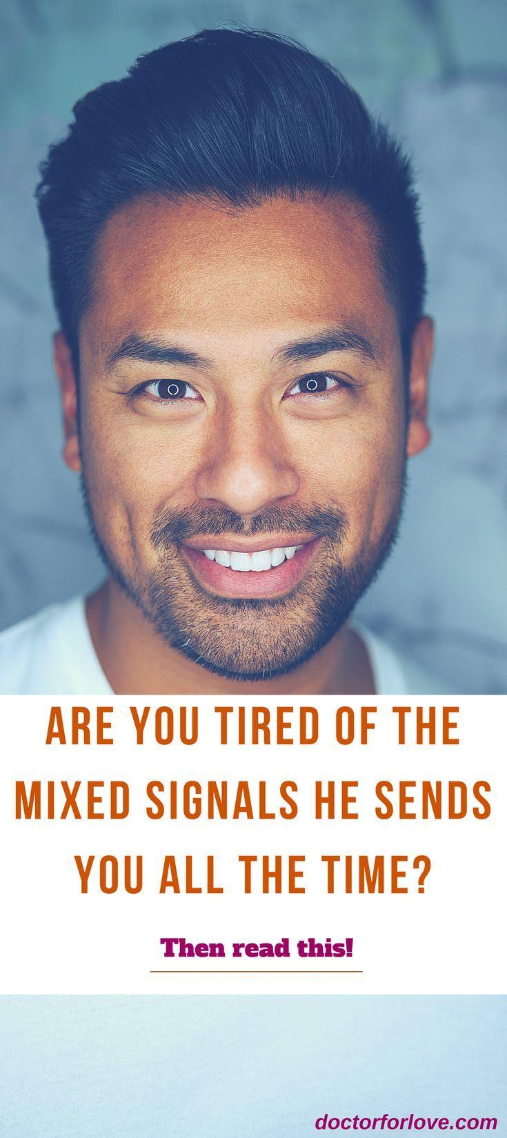 when a man sends mixed signals