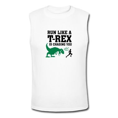 Run Like A T-Rex Is Chasing You