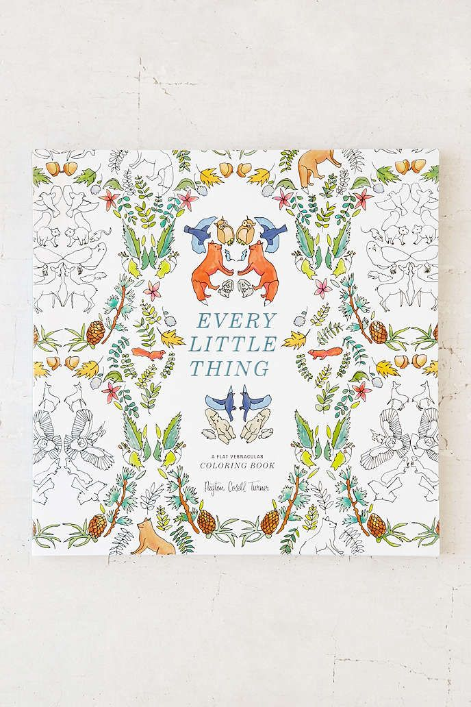 Every Little Thing A Flat Vernacular Coloring Book By Payton Cosell Turner