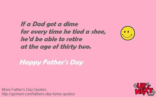 40 Father S Day Quotes And Messages Funny Fathers Day Quotes Fathers Day Quotes Father Quotes