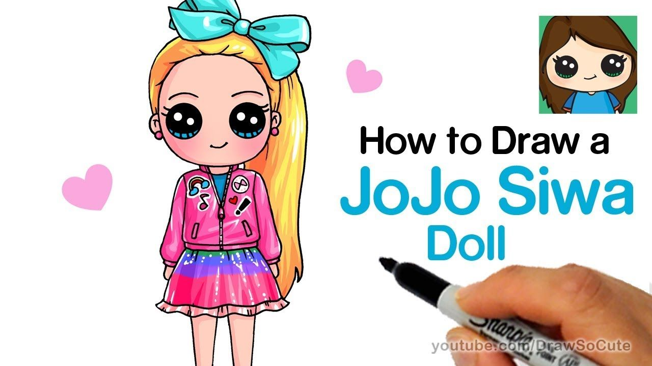 How To Draw A Jojo Siwa Doll Youtube With Images Cute Girl