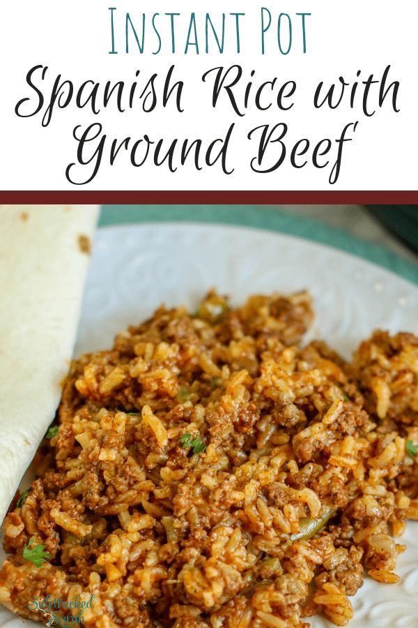 Instant Pot Spanish Rice with Ground Beef