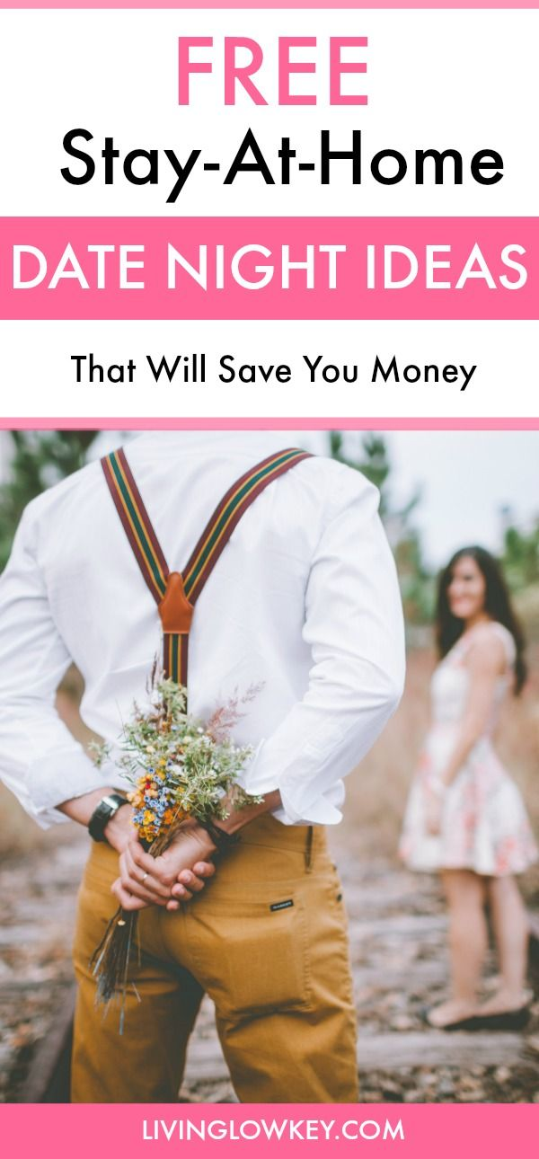 Romantic Stay-At-Home Date Ideas: That Save Money | Frugal, Saving ...