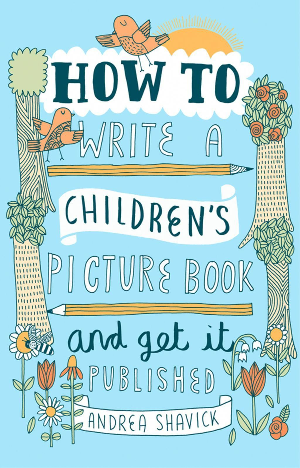 how to write a children's picture book and get it