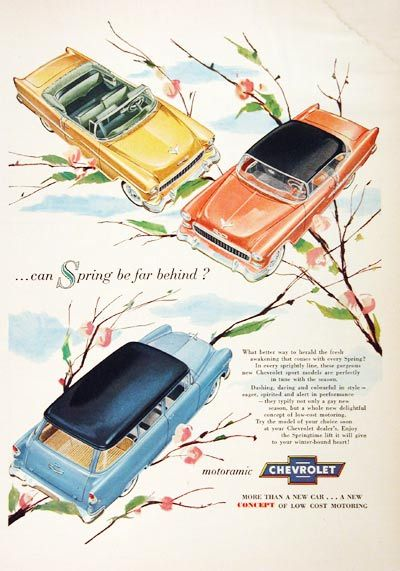 1955 Chevrolet Bel Air original vintage advertisement. Can spring be far behind? Features the Coupe, Convertible and Wagon models in vivid color.