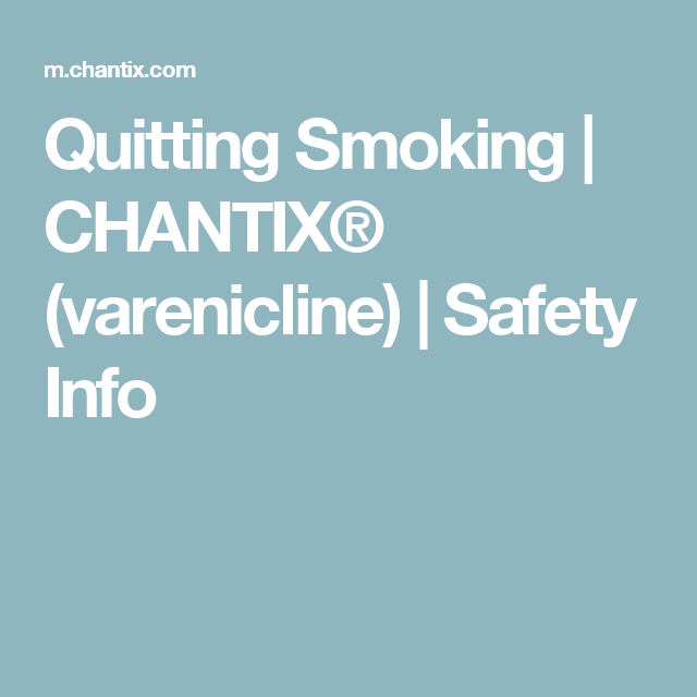 Quitting Smoking | CHANTIX® (varenicline) | Safety Info
