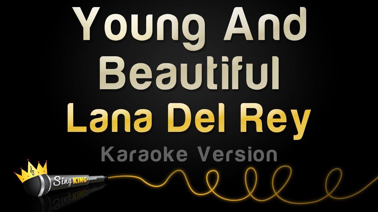 Lana Del Rey Young And Beautiful (Karaoke Version