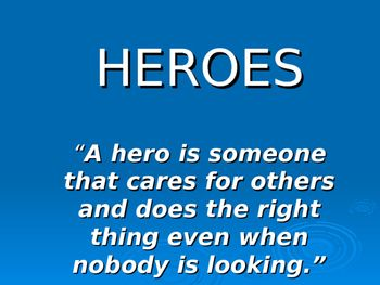 Heroes PowerPoint Presentation for Student Inspiration