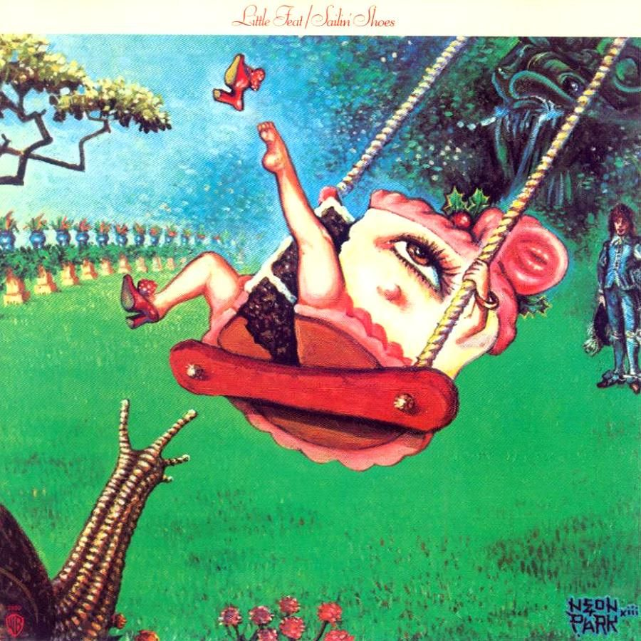 Little Feat - Sailin' Shoes (1972) (I used to stare at this when I was a kid in the 70's!)
