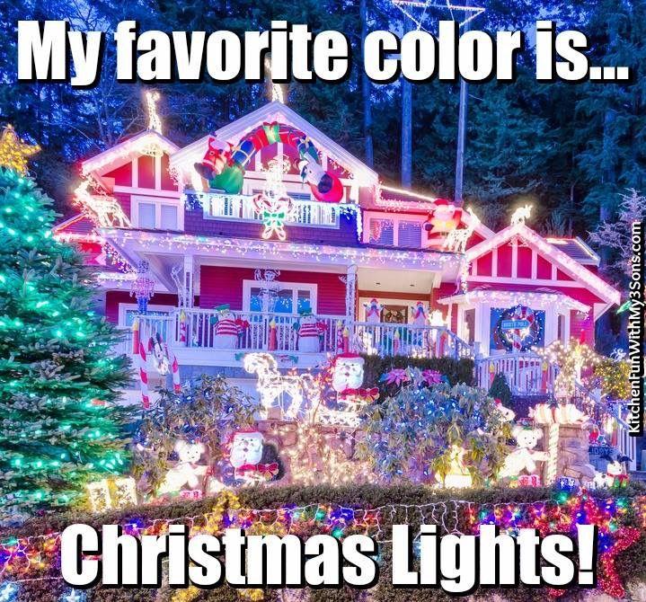 Favorite Color Is Christmas Lights Holidays Christmas