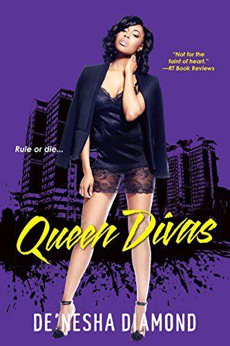 queen divas by de nesha diamond http www amazon com dp b010zzxxna