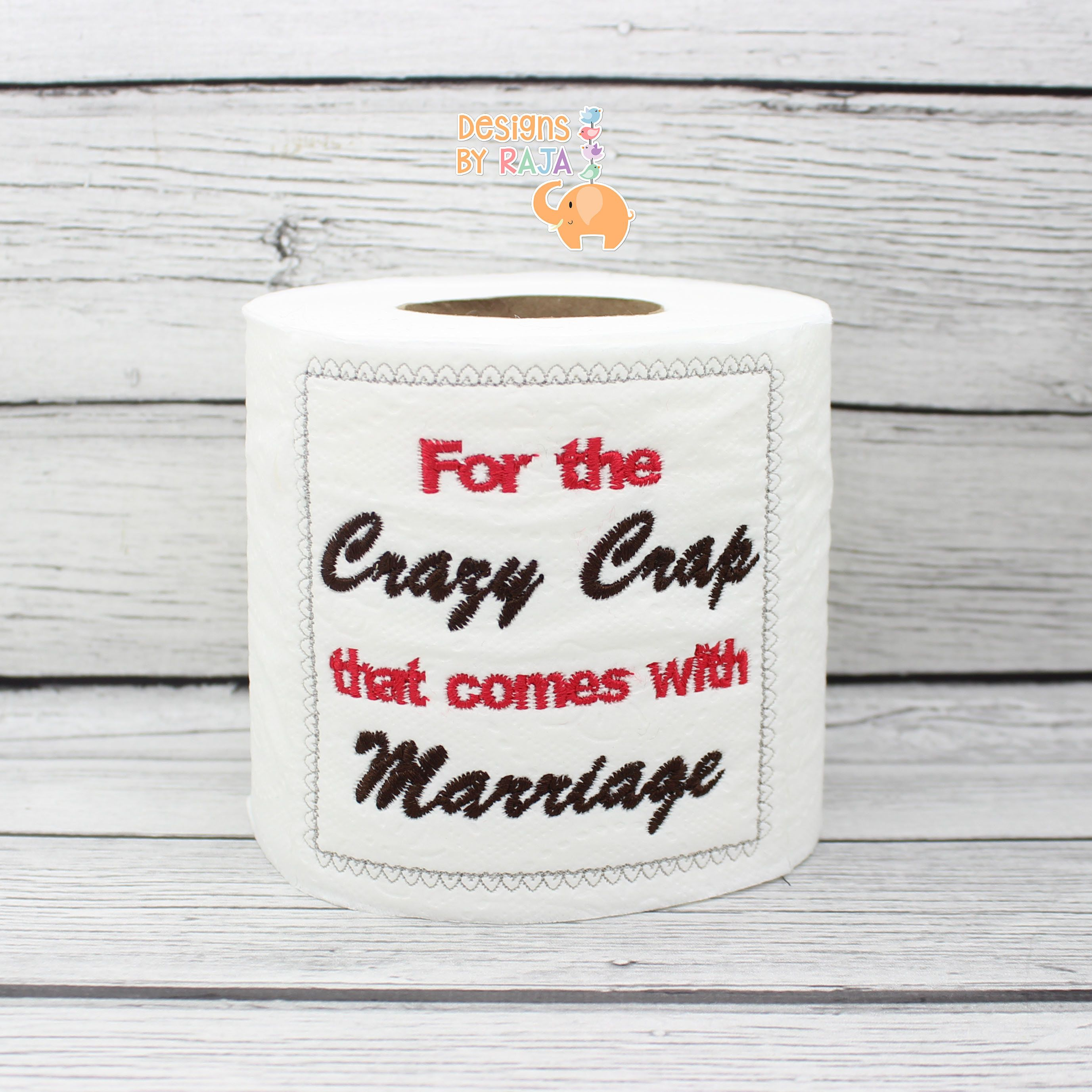 Crazy Wedding Gifts: Crazy Crap Marriage Embroidered Novelty Toilet Paper