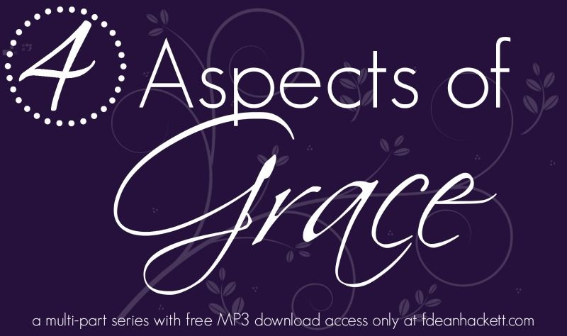 There are four aspects of grace. Do you know what they are? Join me for this multi-part series with free MP3 download access and learn more about the importance of grace!