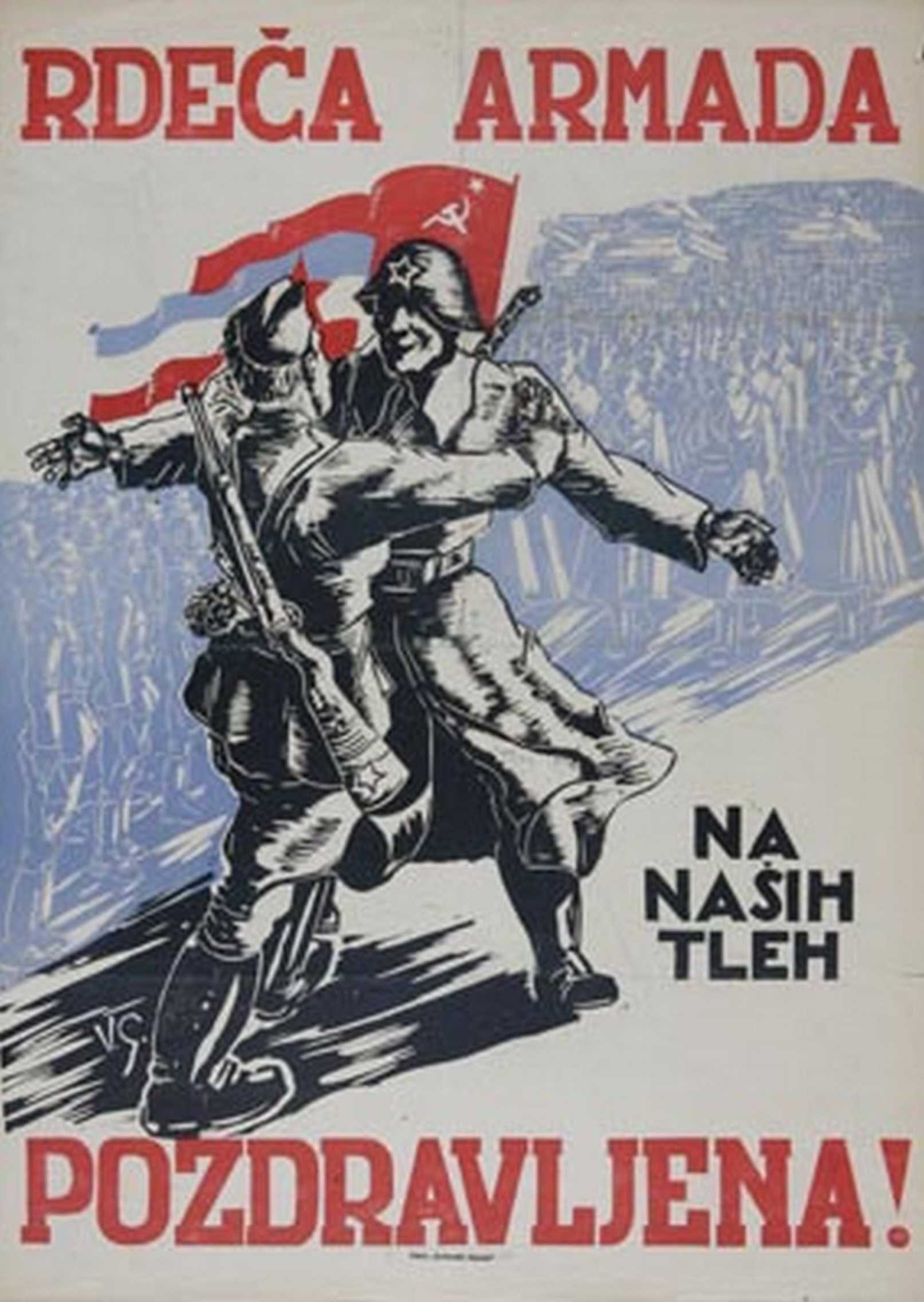 "Yugoslavia (Slovenian), ""Rdeca Armada Pozdravljena!"" (Red Army Greetings!)"