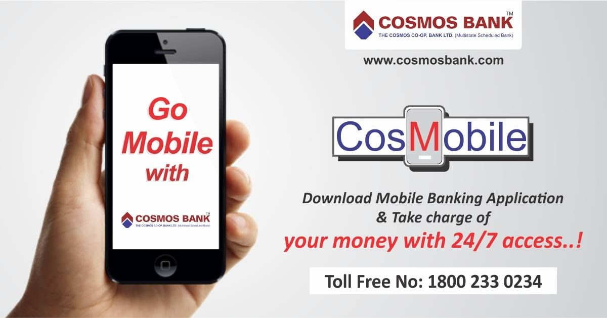 Go mobile with Cosmos Bank. Download mobile banking