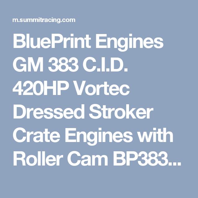Blueprint engines gm 383 cid 420hp vortec dressed stroker crate blueprint engines gm 383 cid 420hp vortec dressed stroker crate engines with roller cam bp3833ctc1 malvernweather Image collections