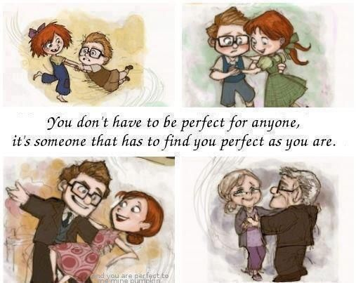 Perfect As You Are Up Movie Quotes Up Quotes Disney Love