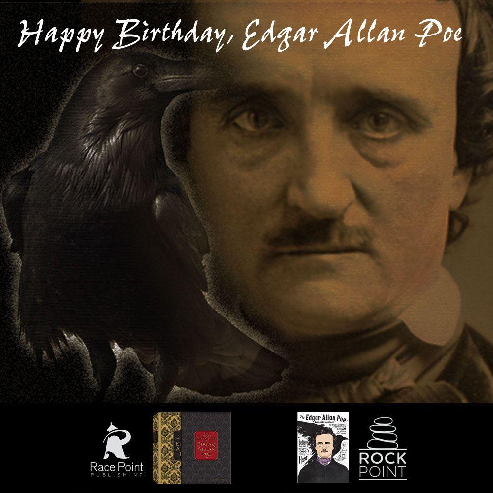 Happy Birthday, Edgar Allan Poe Edgar allan poe, Most