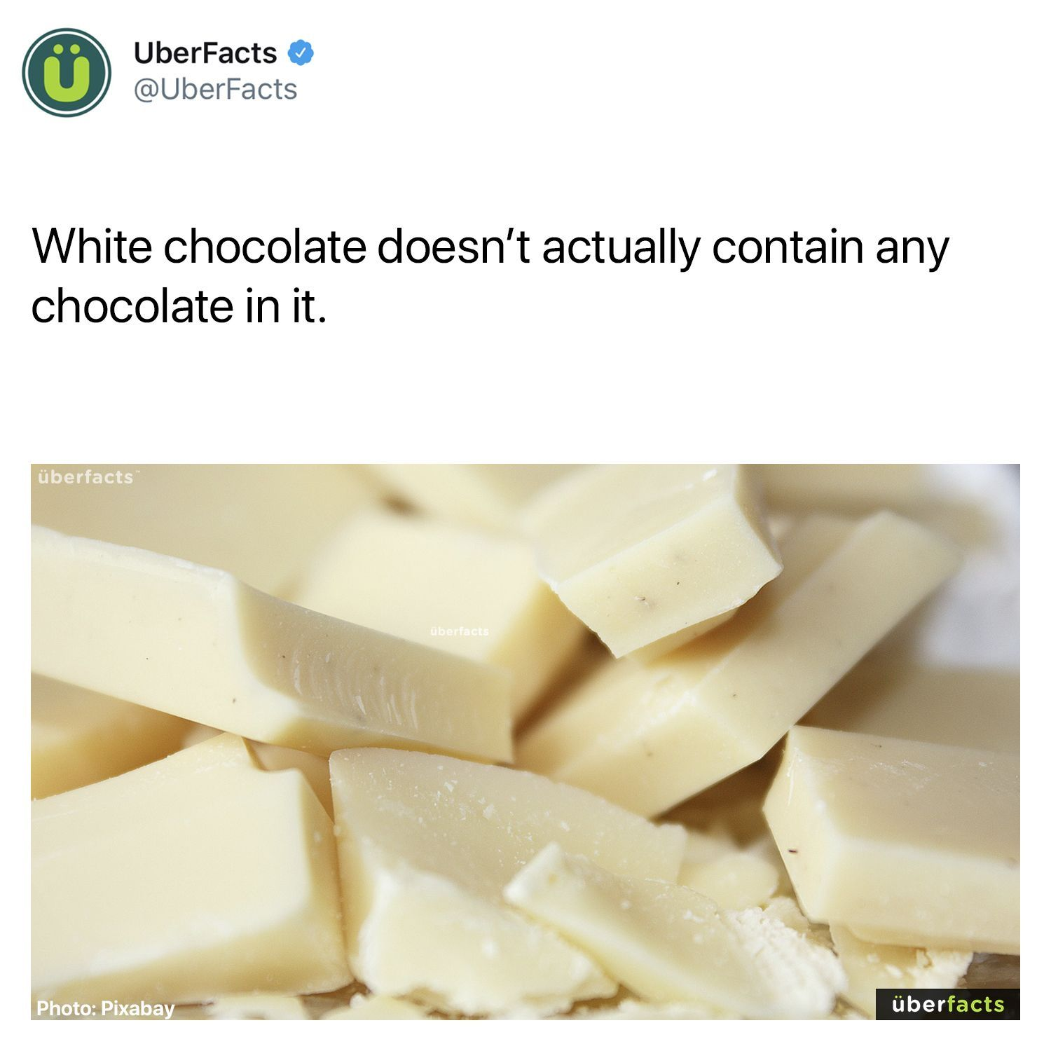 September 22nd Is National White Chocolate Day So Here S A Fact For You Wtf Fun Facts Fun Facts Uber Facts