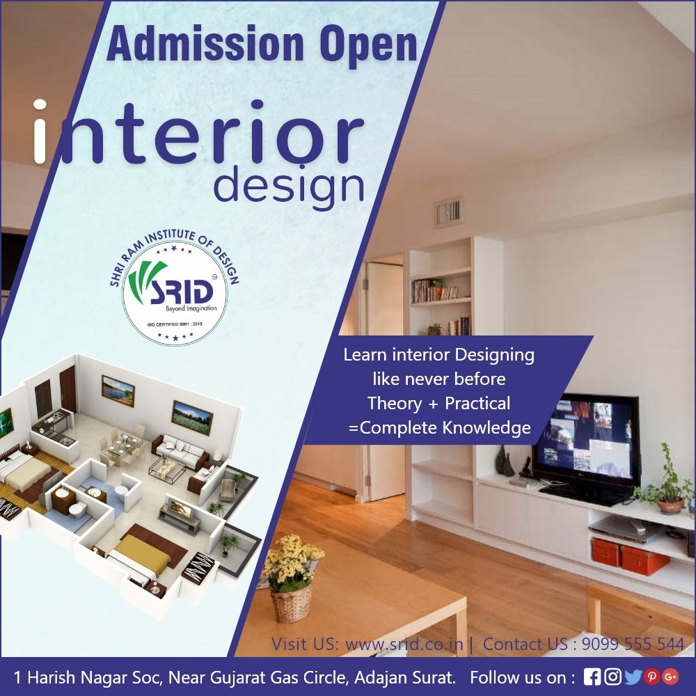 Admission Open For 2018 19 Batch Fashion Designing Interior Designing Vastu Shashtra 1st Time In Surat Visit Https Design Interior Design Gujarat