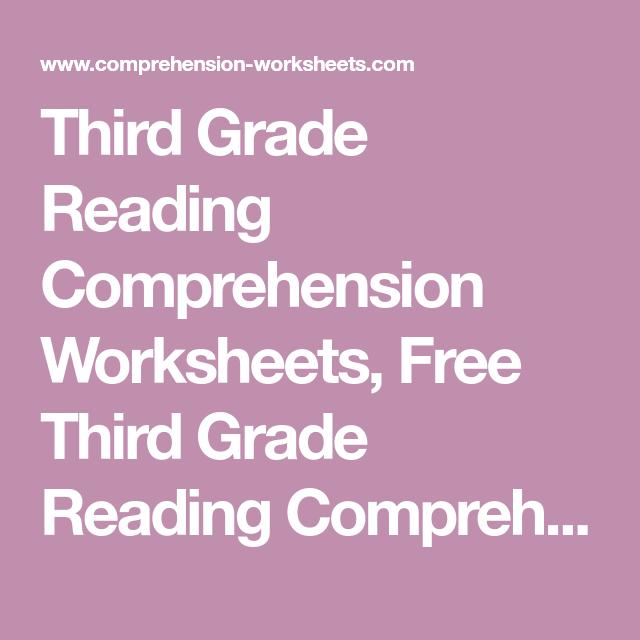 Third Grade Reading Comprehension Worksheets Free Third Grade